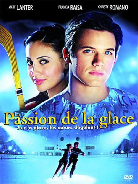 La passion de la glace affiche du film
