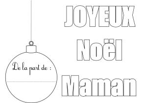 Coloriage joyeux noel maman